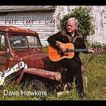 Dave Hawkins Best That I Can (2011)