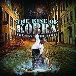 King Kobra The Rise Of Kobra The Sky's The Limit