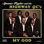 The Highway Q.C.'s My God