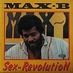 Max B Sex-Revolution