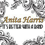 Anita Harris It's Better With A Band