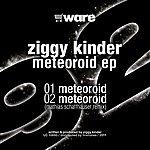 Ziggy Kinder Meteoroid Ep