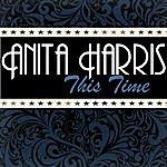 Anita Harris This Time