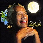 Diana Aki Moments With You