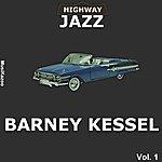 Barney Kessel Highway Jazz - Barney Kessel, Vol. 1