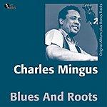 Charles Mingus Blues & Roots (Original Album Plus Bonus Track)