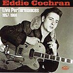 Eddie Cochran Live Performances 1957-1960