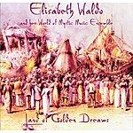 Elisabeth Waldo Land Of Golden Dreams