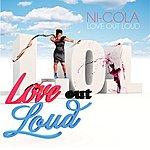 Nicola Love Out Loud