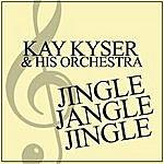 Kay Kyser & His Orchestra Jingle Jangle Jingle