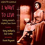 Shelly Manne Johnny Mandel's Jazz Score From I Want To Live