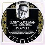 Benny Goodman & His Orchestra 1939 Vol. 2