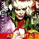 Vicky Afrodita (Feat. Henry Pass) [Part One]