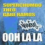 Superchumbo Ooh La La