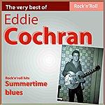 Eddie Cochran The Very Bet Of Eddie Cochran: Summertime Blues (Rock'n Roll Hits)