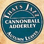 Cannonball Adderley That´s Jazz (Cannonball Adderley)