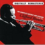 Clifford Brown The Complete Quebec Jam Session