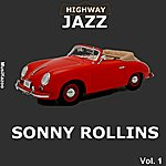 Sonny Rollins Highway Jazz - Sonny Rollins, Vol. 1