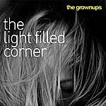 The Grown Ups The Light-Filled Corner
