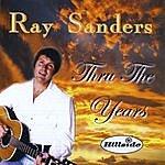 Ray Sanders Thru The Years