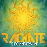 Todd Anderson Radiate