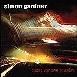 Simon Gardner Choose Your Own Adventure