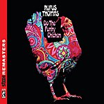 Rufus Thomas Do The Funky Chicken [Stax Remasters]