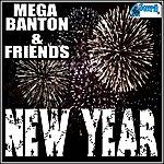 Mega Banton Mega Banton & Friends