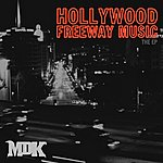 MDK Hollywood Freeway Music