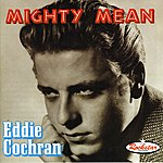 Eddie Cochran Mighty Mean