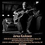 Jorma Kaukonen 2000-09-01 Hebron, Oh & 2008-01-24 New York City, Ny