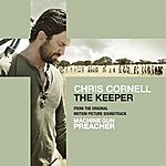 Chris Cornell The Keeper From The Original Motion Picture Soundtrack Machine Gun Preacher