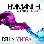 Emmanuel Bella Señora (En Vivo Los Estudios Churubusco México Df/2011)