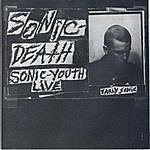 Sonic Youth Sonic Death