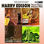 Harry 'Sweets' Edison Three Classic Albums Plus (The Swinger / Mr Swing-Harry Edison / Gee, Baby Ain't I Good To You)(Digitally Remastered)