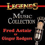 Fred Astaire Legends Of Music Collection