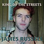 James Russell King Of The Streets