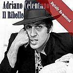 Adriano Celentano IL Ribelle (Digitally Re-Mastered)