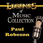 Paul Robeson Legends Of Music Collection