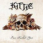 Kittie I've Failed You