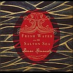 Drew Kennedy Fresh Water In The Salton Sea