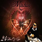 Mishon 24 Hours Of Love - Single