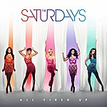 The Saturdays All Fired Up (Remixes)