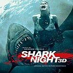 Graeme Revell Shark Night 3d Original Motion Picture Soundtrack