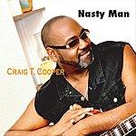 Craig T. Cooper Nasty Man