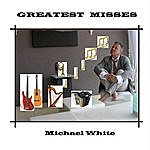 Michael White Greatest Misses