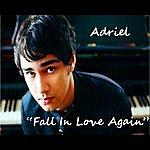 Adriel Fall In Love Again