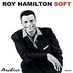 Roy Hamilton Soft