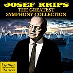 Josef Krips The Greatest Symphony Collection