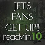 ReadyIn10 Jets Fans Get Up!